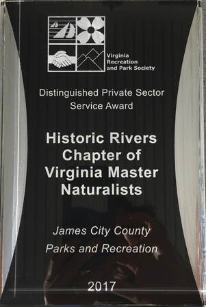 Plaque reading _Distinguished Private Sector Service Award_ Historic Rivers Chapter of the Virginia Master Naturalists_ James City County Parks and Recreation_ 2017_